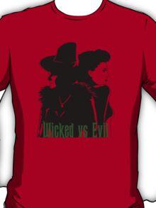 Wicked vs Evil T-Shirt