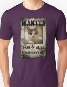 Schrodinger's Cat Wanted Poster T-Shirt