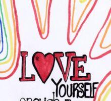 Love Yourself Enough Sticker