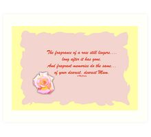 For Thea- in her loss- please leave your condolences Art Print