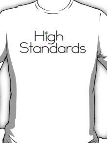 High Standards T-Shirt