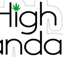 High Standards Sticker