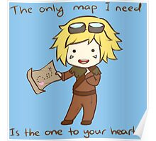 The only map I need is the one to your heart! - League Of Legends Poster
