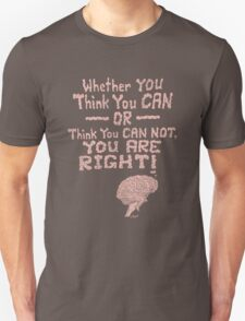 THINK YOU CAN T-Shirt