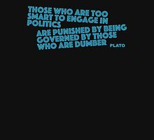 Too Smart for Politics Plato Unisex T-Shirt