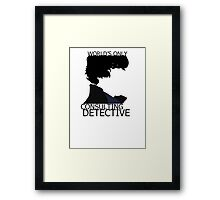 World's Only Consulting Detective (outside edition) Framed Print