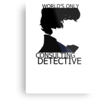 World's Only Consulting Detective (outside edition) Metal Print