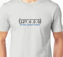 127.0.0.0 - Home sweet Home VRS2 Unisex T-Shirt