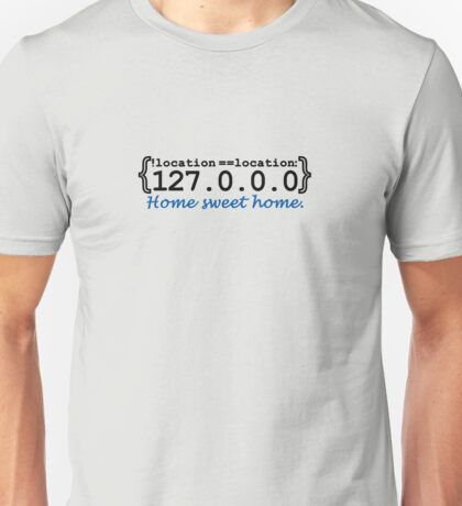 127.0.0.0 - Home sweet Home VRS2 T-Shirt