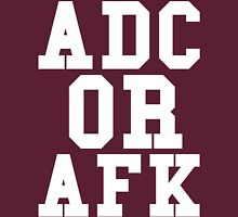 Adc Or Afk Unisex T-Shirt