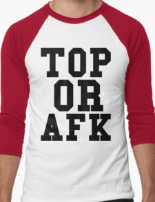 Top Or Afk Men's Baseball ¾ T-Shirt