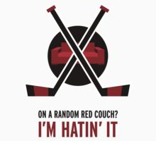 On a random red couch? I'm hatin' it by Knight The Lamp