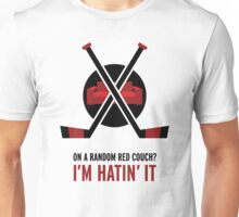 On a random red couch? I'm hatin' it Unisex T-Shirt