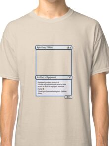 Magic The Gathering Epic Grey T-shirt Classic T-Shirt