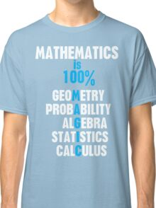 Mathematics Classic T-Shirt