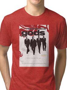 Red and Suave Gods- Bill Shankly, Bob Paisley, Joe Fagan & Ronnie Moran Tri-blend T-Shirt