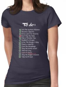 Commander Shepards To-Do List Womens Fitted T-Shirt