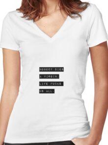 Nobody Die Virgin Women's Fitted V-Neck T-Shirt