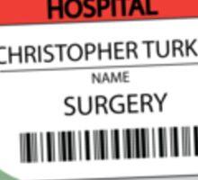 Turk's scrub Sticker