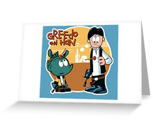 """Greedo & Han"" Greeting Card"