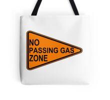 No Passing Gas Road Sign Tote Bag
