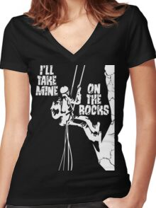 I'll Take Mine On The Rocks - Rock Climbing T Shirt Women's Fitted V-Neck T-Shirt