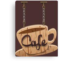 Vintage Wooden Hanging Cafe Sign Canvas Print