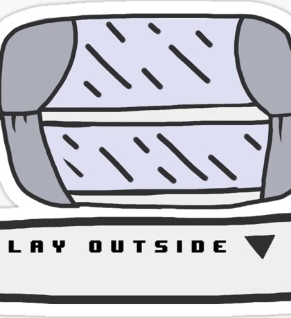 Play Outside - Window [Video Game Text] Sticker