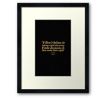 """""""I Don't Believe in Taking Right Decisions. I Take Decisions & Then Make Them Right."""" - Ratan Tata Framed Print"""