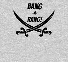 BANG-A-RANG! Unisex T-Shirt