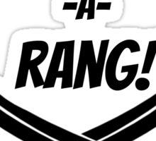 BANG-A-RANG! Sticker