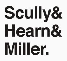 Scully and Hearn and Miller - Light Version by Knight The Lamp