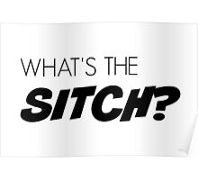 What's the sitch? Poster