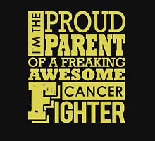 Proud Parent Of Freaking Awesome Cancer Fighter Unisex T-Shirt