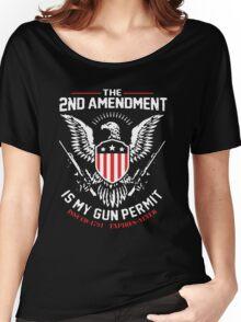 2nd Amendment Is My Gun Permit Women's Relaxed Fit T-Shirt