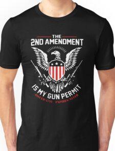 2nd Amendment Is My Gun Permit Unisex T-Shirt