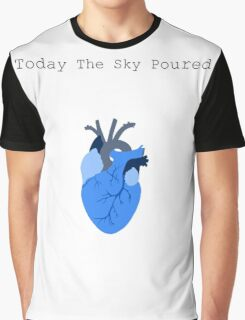 Today The Sky Poured Graphic T-Shirt