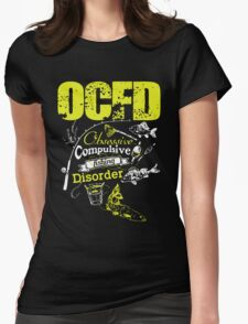 Obsessive Compulsive Fishing Disorder Womens Fitted T-Shirt