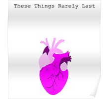 These Things Rarely last Poster