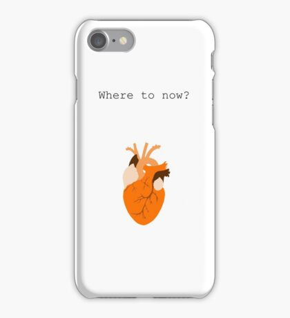 Where to Now? iPhone Case/Skin