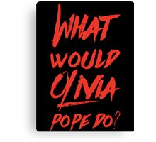 what would olivia pope do (red) Canvas Print
