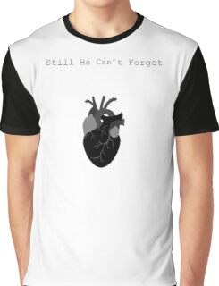 Still He Can't Forget Graphic T-Shirt