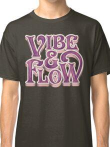 Vibe & Flow Classic T-Shirt