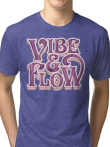 Vibe & Flow Tri-blend T-Shirt