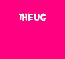 THEUGZ in Fuchsia by lonelycreations