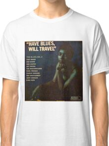 Have Blues Will Travel, Vintage Jazz lp cover Classic T-Shirt