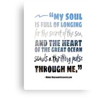Secret of the Sea Longfellow Quote Art Canvas Print