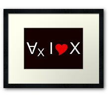 For all values of x, I love x! - light text Framed Print