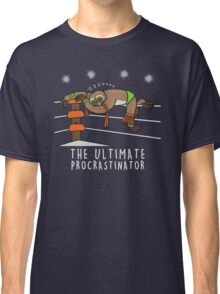 The Ultimate procrastinator  Classic T-Shirt