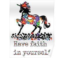 Have faith in your self Poster